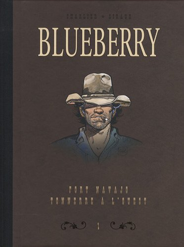 Blueberry, Tome 1 : Diptyque fort Navajo & tonnerr...