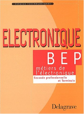 Electronique BEP, tome 1