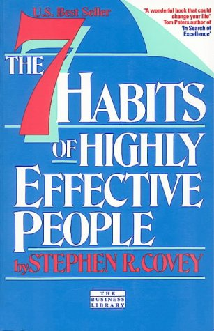The 7 Habits of Highly Effective People. Restoring the Character Ethic ,