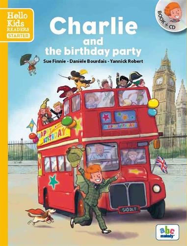 Charlie and the birthday party (Nouvelle édition)...