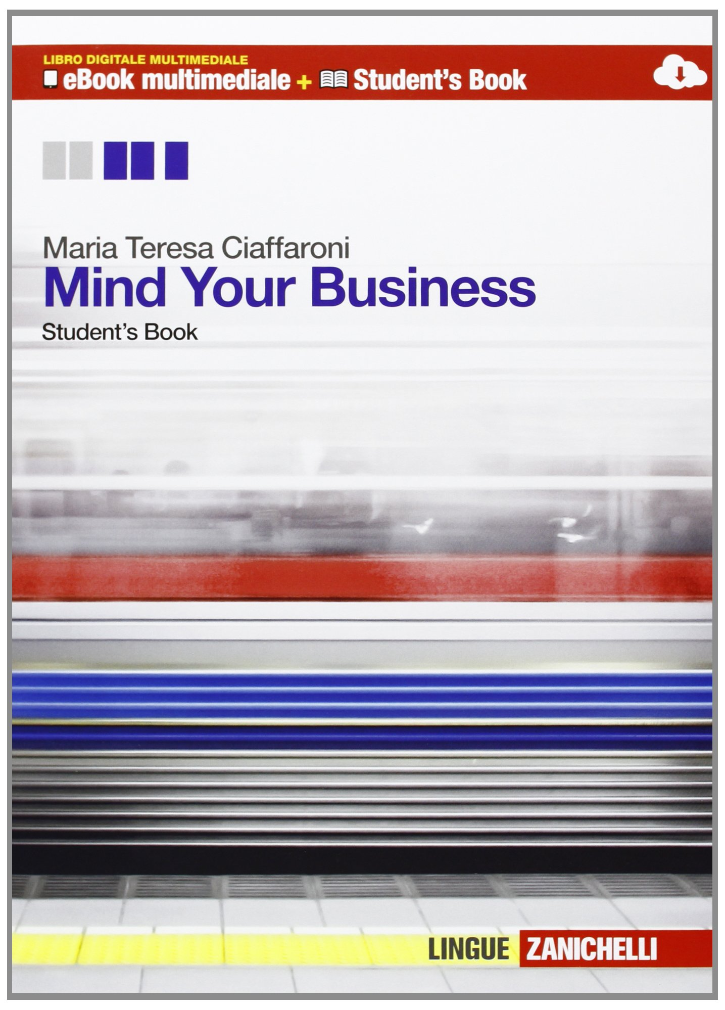 Mind your business. student's book-Workbook. Multi...