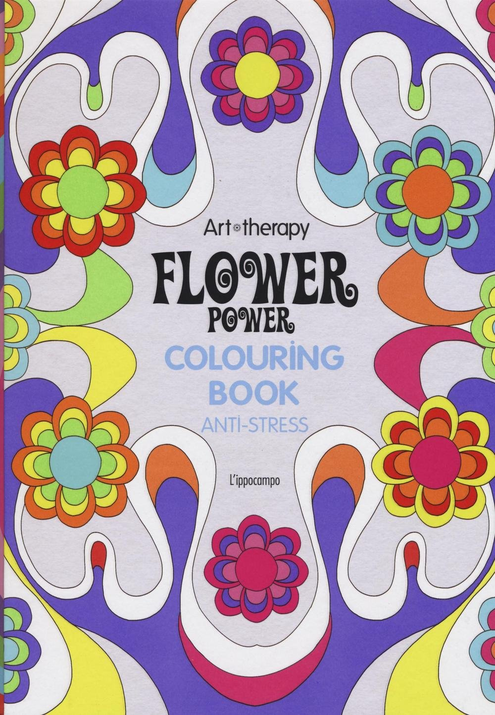 Art therapy. Flower power. Colouring book anti-str...