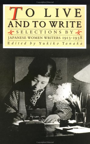 To Live and to Write: Selections by Japanese Women...