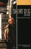 Short Dog: Cab Driver Stories from the L.A. Street...