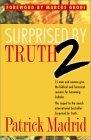 Surprised by Truth 2: 15 Men and Women Give the Bi...