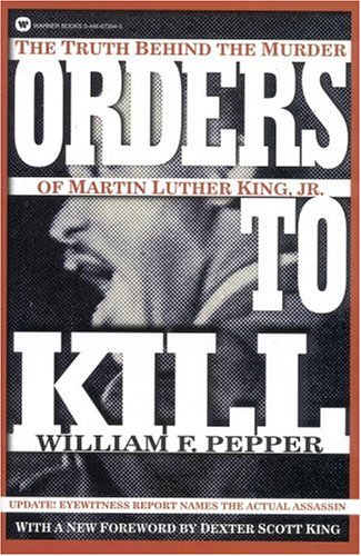 Orders to Kill: The Truth Behind the Murder of Mar...