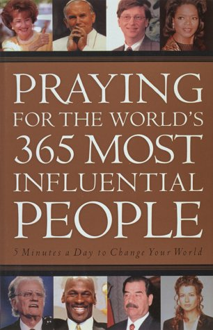 Praying for the World's 365 Most Influential Peopl...