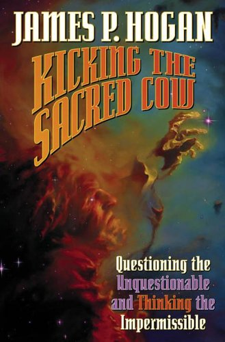 Kicking the Sacred Cow: Questioning the Unquestion...