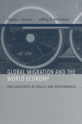 Global Migration and the World Economy: Two Centur...
