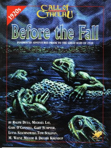 Before the Fall: Innsmouth Adventures Prior to the...