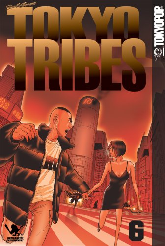 Tokyo Tribes 6 (Tokyo Tribes)