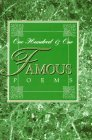 One Hundred and One Famous Poems : With a Prose Su...