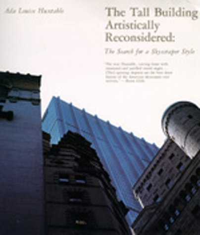The Tall Building Artistically Reconsidered