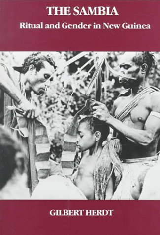 The Sambia: Ritual and Gender in New Guinea