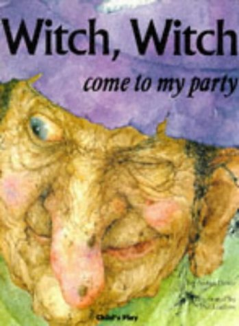 Witch Witch Come To My Party (Child's Play Library...