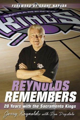 Reynolds Remembers: 20 Years With The Sacramento K...