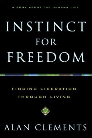 Instinct for Freedom: Finding Liberation through L...