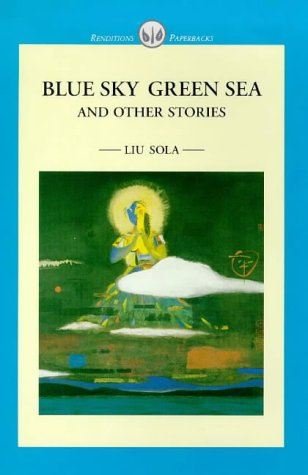 Blue Sky Green Sea and Other Stories (Renditions P...