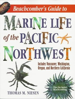 Beachcomber's Guide to Marine Life of the Pacific ...