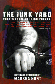 The Junk Yard: Voices from an Irish Prison