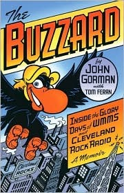 The Buzzard: Inside the Glory Days of WMMS and Cle...