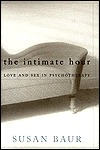 The Intimate Hour: Love and Sex in Psychotherapy