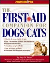 The First-Aid Companion for Dogs and Cats: What to...