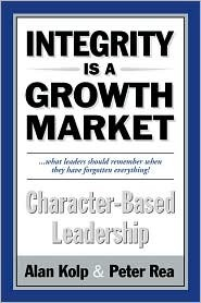 Integrity Is A Growth Market: Character Based Lead...