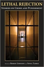 Lethal Rejection: Stories on Crime and Punishment