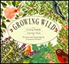 Growing Wild: Inviting Wildlife into Your Yard