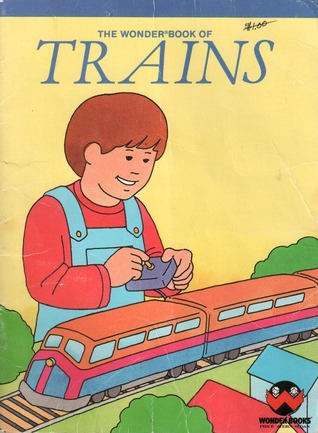 The Wonder Book of Trains