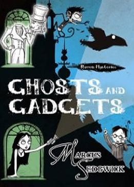 Ghosts and Gadgets