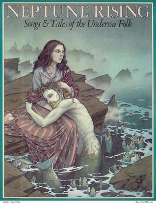 Neptune Rising: Songs and Tales of the Undersea Fo...