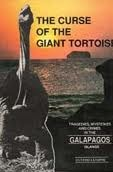 The Curse of the Giant Tortoise: Tragedies, Crimes...