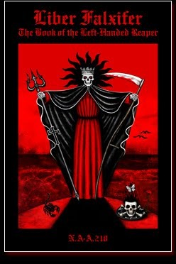 Liber Falxifer: The Book of the Left-Handed Reaper...