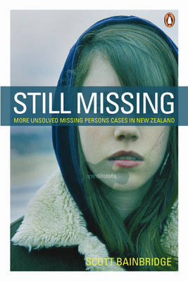 Still Missing: More Unsolved Missing Persons Cases...