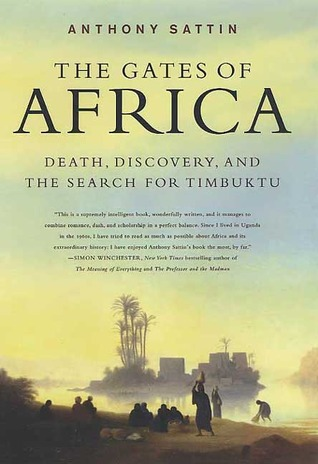 The Gates of Africa: Death, Discovery, and the Sea...