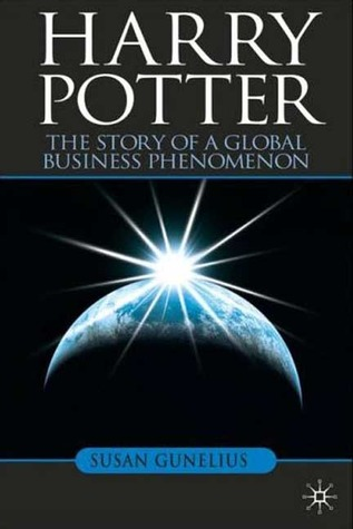 Harry Potter: The Story of a Global Business Pheno...