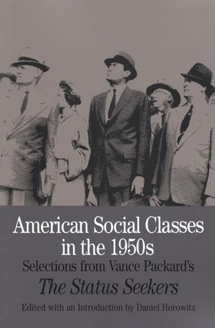 American Social Classes in the 1950s: Selections f...
