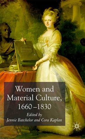 Women and Material Culture, 1660-1830