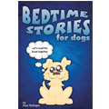 Bedtime Stories for Dogs and Bedtime Stories for C...
