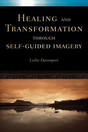 Healing and Transformation Through Self Guided Ima...