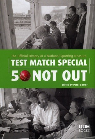 Test Match Special - 50 Not Out: The Official Hist...