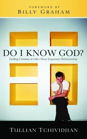 Do I Know God?: Finding Certainty in Life's Most I...