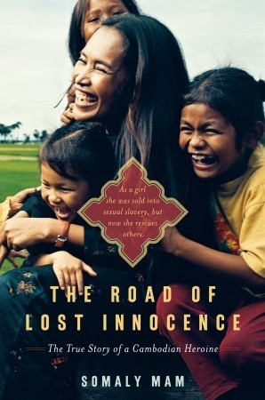 The Road of Lost Innocence: The True Story of a Ca...