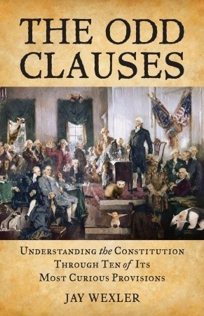 The Odd Clauses: Understanding the Constitution Th...