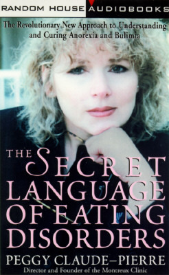 The Secret Language of Eating Disorders: A Revolut...