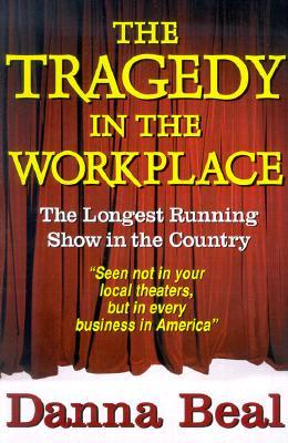 The Tragedy in the Workplace: The Longest Running ...