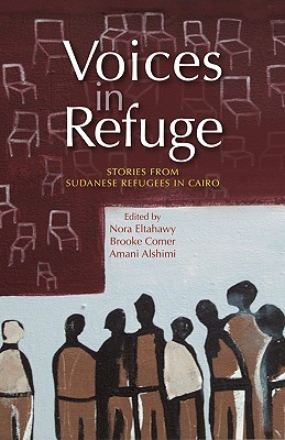 Voices in Refuge: Stories from Sudanese Refugees i...