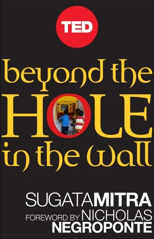 Beyond the Hole in the Wall: Discover the Power of...